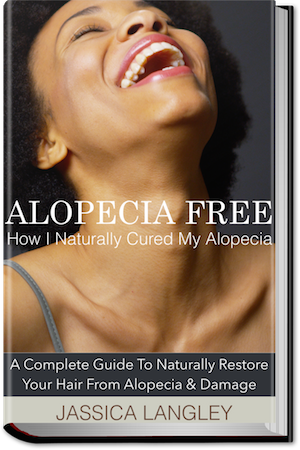 How I Naturally Cured My Alopecia